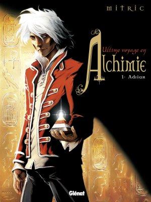 L'ultime voyage en Alchimie T.1