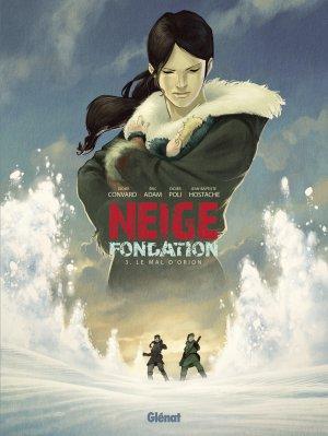 Neige Fondation T.3