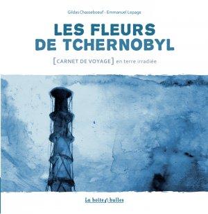 Les fleurs de Tchernobyl édition simple