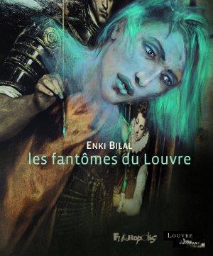Les fantômes du Louvre édition simple