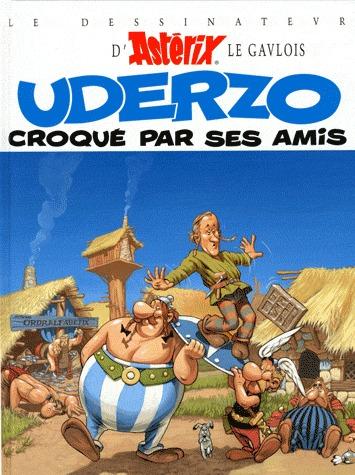Uderzo croqué par ses amis édition reedition