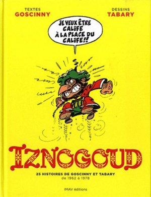 Iznogoud - 25 Histoires de Goscinny et Tabary de 1962 à 1978 édition Simple