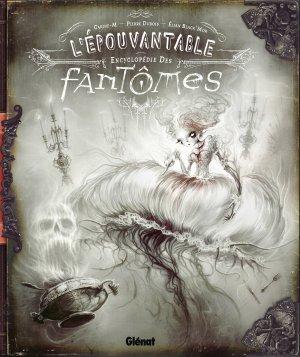 L'épouvantable encyclopédie des fantômes édition simple