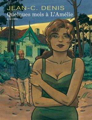 Quelques mois à l'Amélie édition reedition