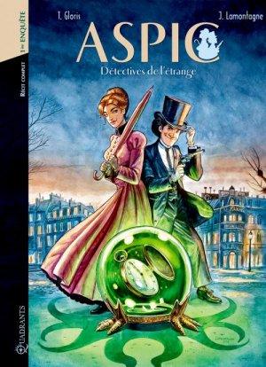 Aspic, détectives de l'étrange édition intégrale