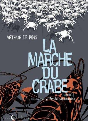 La marche du crabe T.3