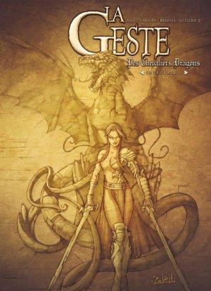 La geste des chevaliers dragons édition Intégrale 2012