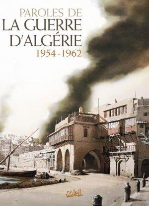 Paroles de la guerre d'Algérie 1954 - 1962 édition simple
