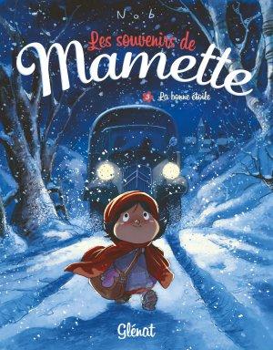 Les souvenirs de Mamette T.3