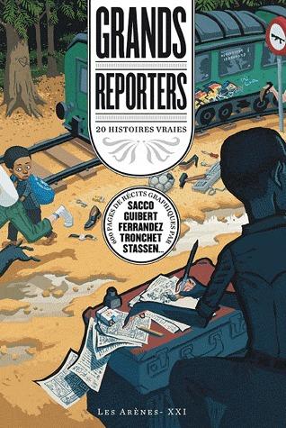 Grands reporters - 20 histoires vraies édition simple