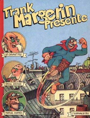 Frank Margerin présente... édition Réédition
