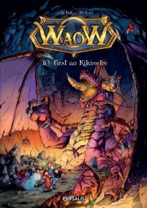 WaoW 10 - First au kikimètre