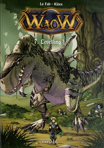 WaoW 7 - Levelling !