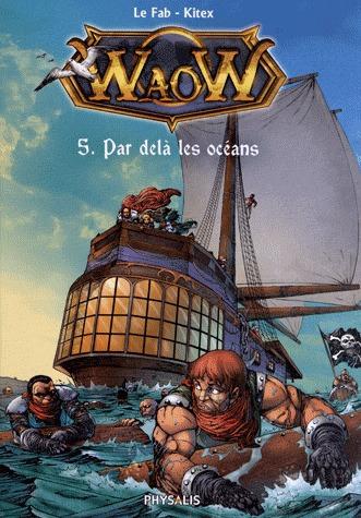 WaoW 5 - Par delà les océans