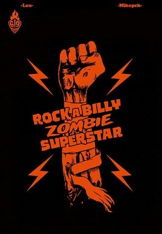 Rock, a Billy Zombie Superstar