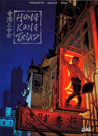 Hong Kong Triad édition intégrale