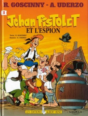Jehan Pistolet 3 - Jehan Pistolet et l'espion