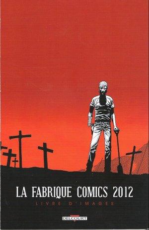 La fabrique Comics édition Fascicule