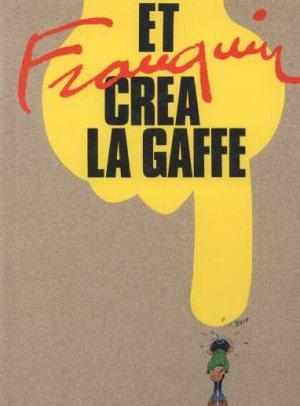 Et Franquin créa la gaffe édition Simple