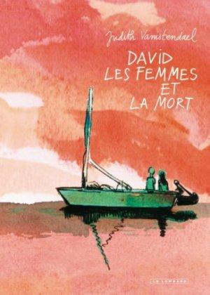 David, les femmes et la mort édition reedition