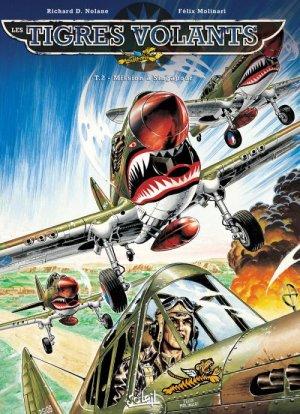 Les tigres volants T.2