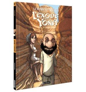 Le voyage des pères - L'exode selon Yona T.4