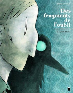 Des fragments de l'oubli T.2