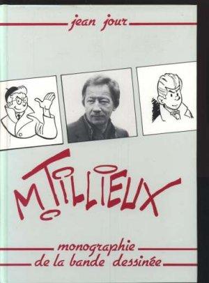 M. Tillieux - Monographie de la bande dessinée édition Simple