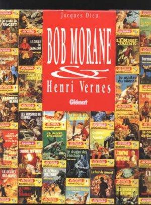 Bob Morane & Henri Vernes édition Simple