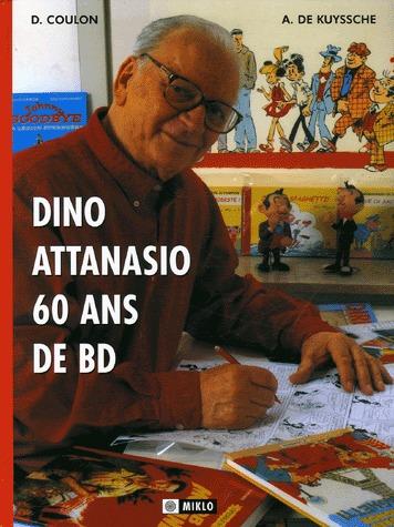 Dino Attanasio - 60 ans de BD 1 - Dino Attanasio - 60 ans de BD