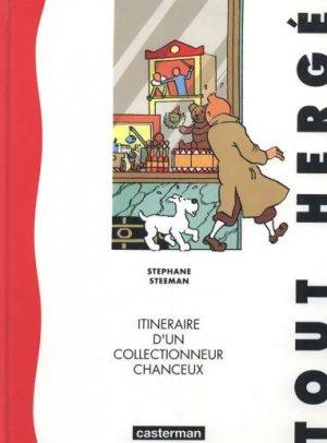 Tout Hergé - Itinéraire d'un collectionneur chanceux édition Simple