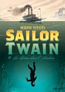 Sailor Twain - La sirène dans l'Hudson édition simple