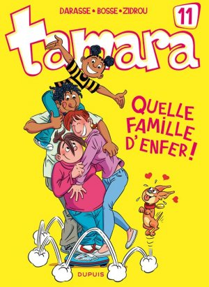 Tamara 11 - Quelle famille d'enfer !