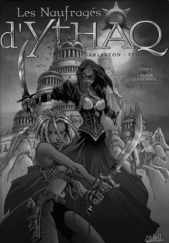 Les naufragés d'Ythaq  2 - Ophyde la géminée