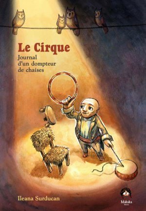 Le Cirque – Journal d'un dompteur de chaises édition simple
