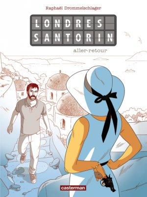 Londres - Santorin, Santorin - Londres édition simple