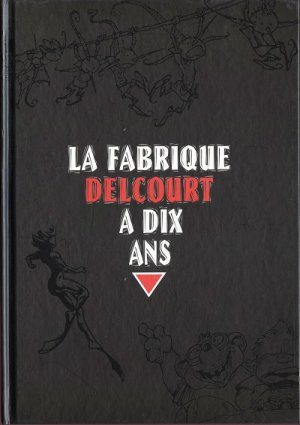La fabrique Delcourt édition Simple