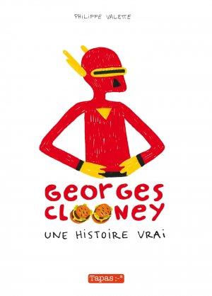 Georges Clooney, une histoire vrai édition simple