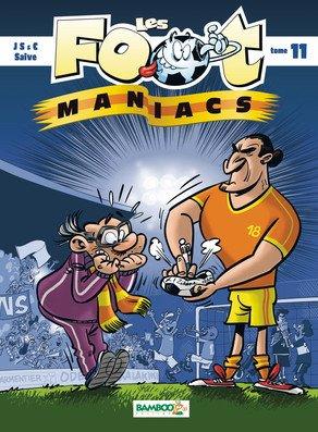 Les footmaniacs # 11