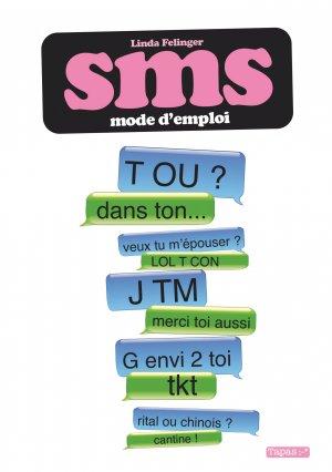 SMS - Mode d'emploi édition simple