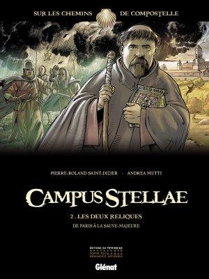 Campus Stellae, sur les chemins de Compostelle T.2
