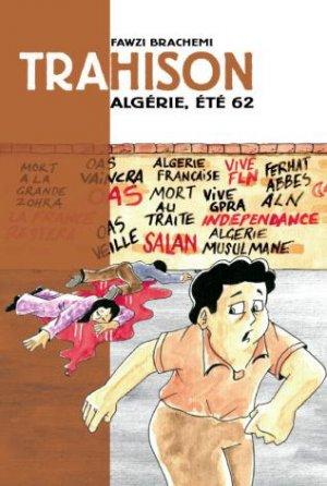 Trahison - Algérie, été 62 édition simple