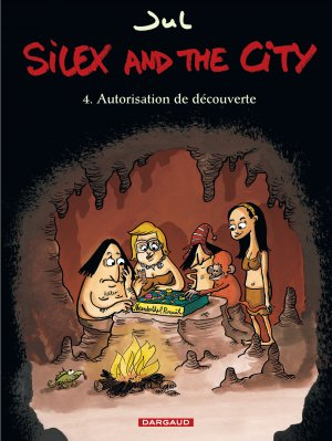 Silex and the city T.4
