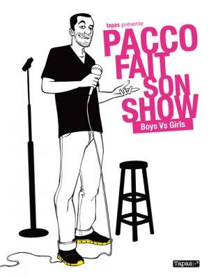 Pacco fait son show