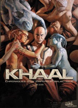 Khaal, chroniques d'un empereur galactique T.2