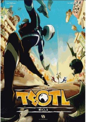 Teotl 3 - Le Sentaï nouvelle génération !