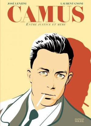 Camus, entre justice et mère édition simple