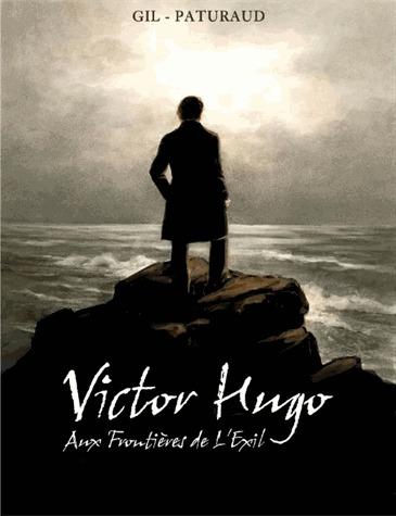 Victor Hugo : Aux frontières de l'exil édition simple