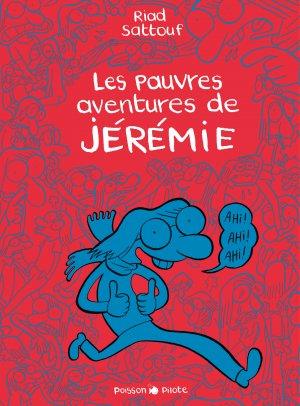 Les pauvres aventures de Jérémie édition intégrale