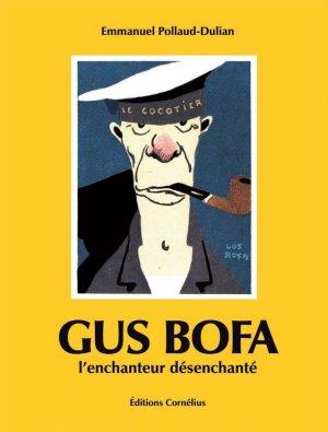 Gus Bofa, l'enchanteur désenchanté édition simple